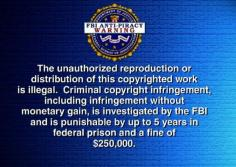 FBI_Anti-Piracy_Warning_screen_(with_White_Helvetica_Bold_Text)