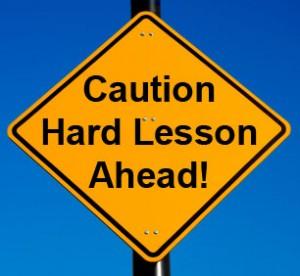 caution-hard-lesson-ahead-300x276