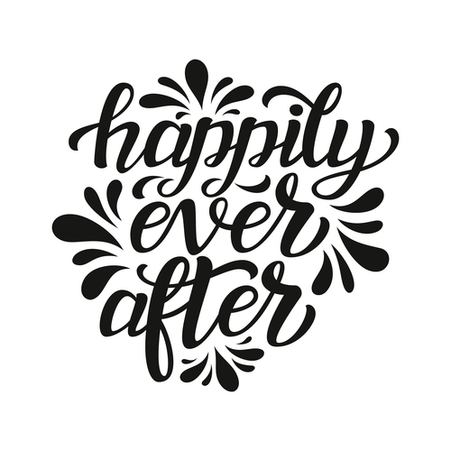 Happily ever after.Typography template